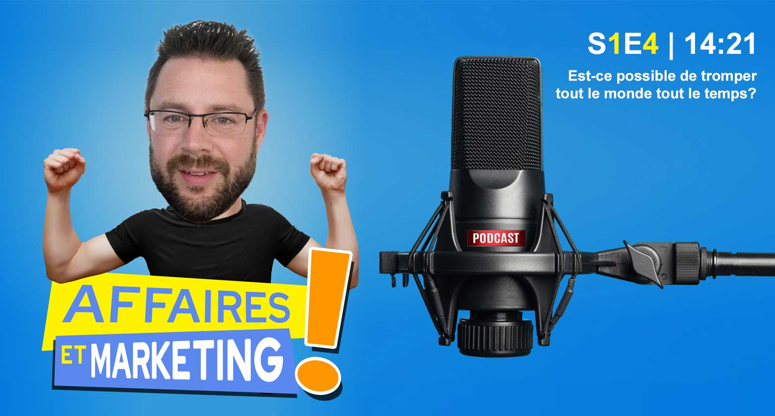 podcats affires et marketing episode 4