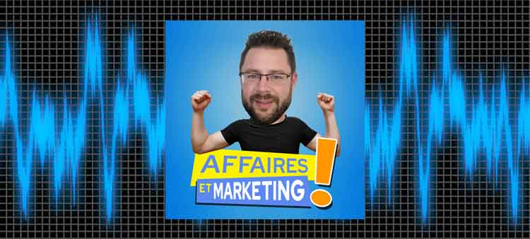 meilleurs podcasts quebecois affaires et marketing