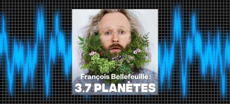 meilleurs podcasts québécois francois bellefeuille