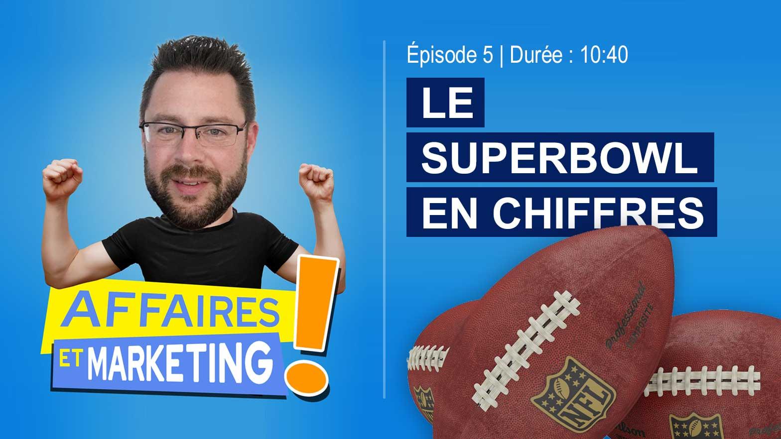 Podcast : Superbowl en chiffres