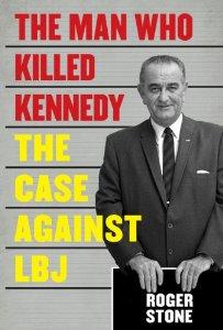 Roger Stone; Man who killed JFK