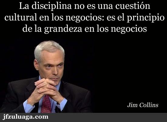 La disciplina no es una cuestión cultural en los negocios: es el principio de la grandeza en los negocios