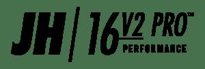 JH 16v2 Pro Performance