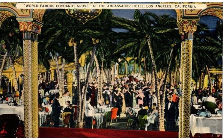 The Ambassador Hotel Amp The Cocoanut Grove J H Graham