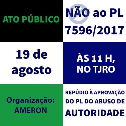 Ato Público contra aprovação da PL do Abuso de Autoridade é realizado hoje no TJRO