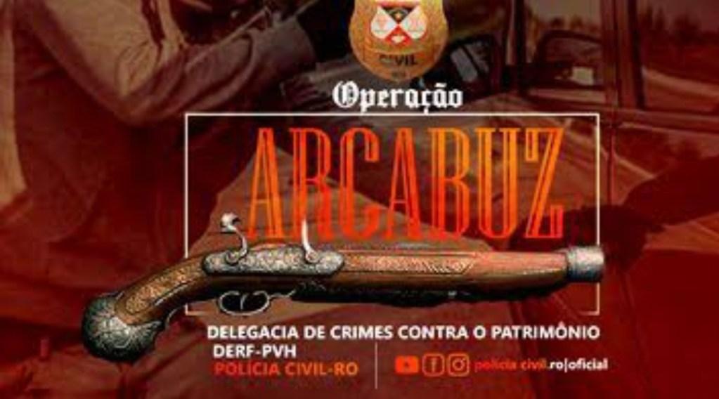 ARCABUZ – Polícia Civil deflagra operação em Porto Velho e cumpre 25 mandados