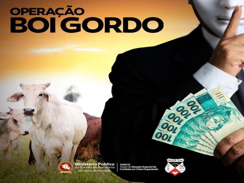 BOI GORDO – MP e GAECO deflagram operação na administração pública de Porto Velho e Ariquemes