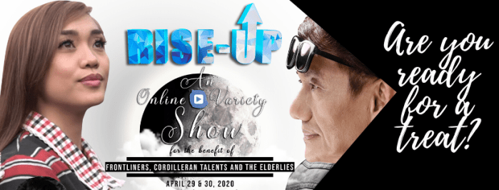 RISE-UP! Online Variety Show on May 9 & 12