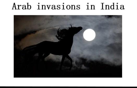 Arab invasions in India