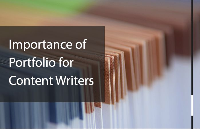 Portfolio for content writers and why these are important