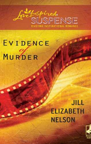 Cover for Jill Elizabeth Nelson's Book Evidence of Murder, A Love Inspired Suspense Mystery