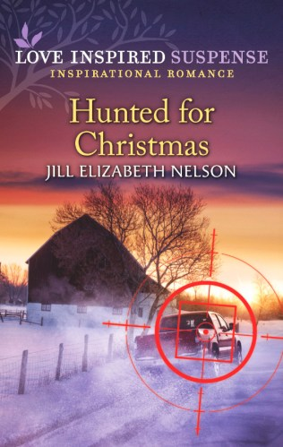 Cover for Jill Elizabeth Nelson's book Hunted for Christmas, A Love Inspired Suspense Mystery