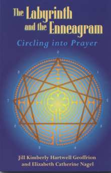 Cover The Labyrinth and the Enneagram: Circling into Prayer by Jill K H Geoffrion
