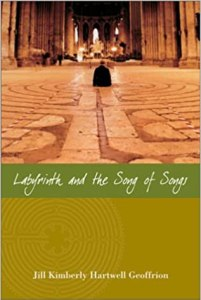Cover Labyrinth and Song of Songs by Jill Kimberly Hartwell Geoffrion