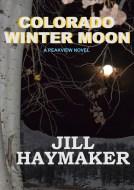 Colorado Winter Moon 2 front