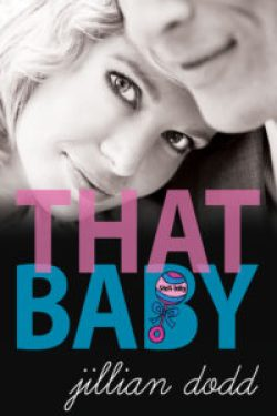 That Baby by Jillian Dodd.