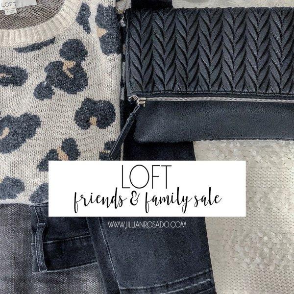 LOFT Friends & Family Sale Fall 2018