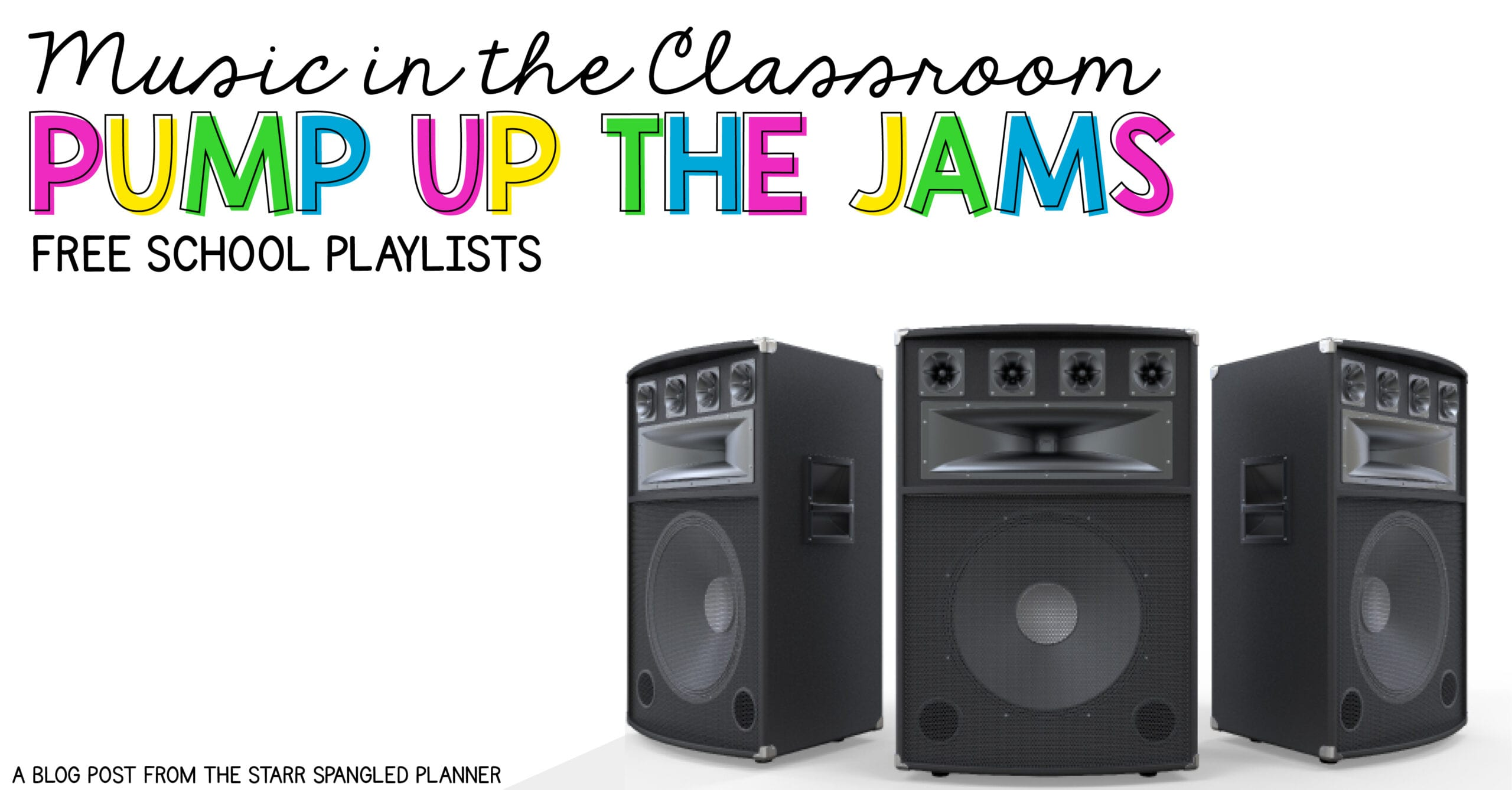 Music in the Clasroom: Pump up the Jams - Teaching with
