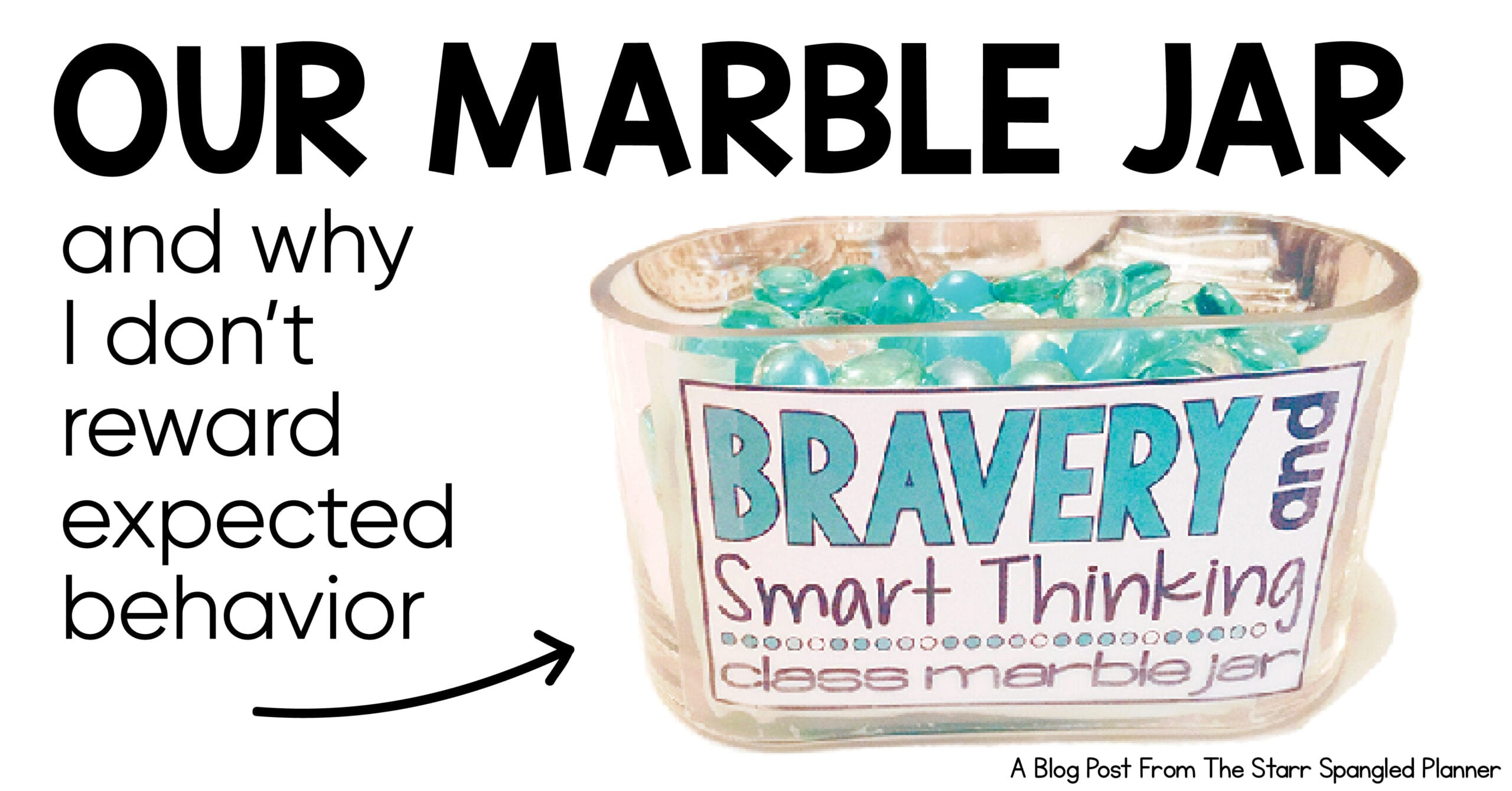 Classroom Management- Not Rewarding Expected Behavior with our marble jar