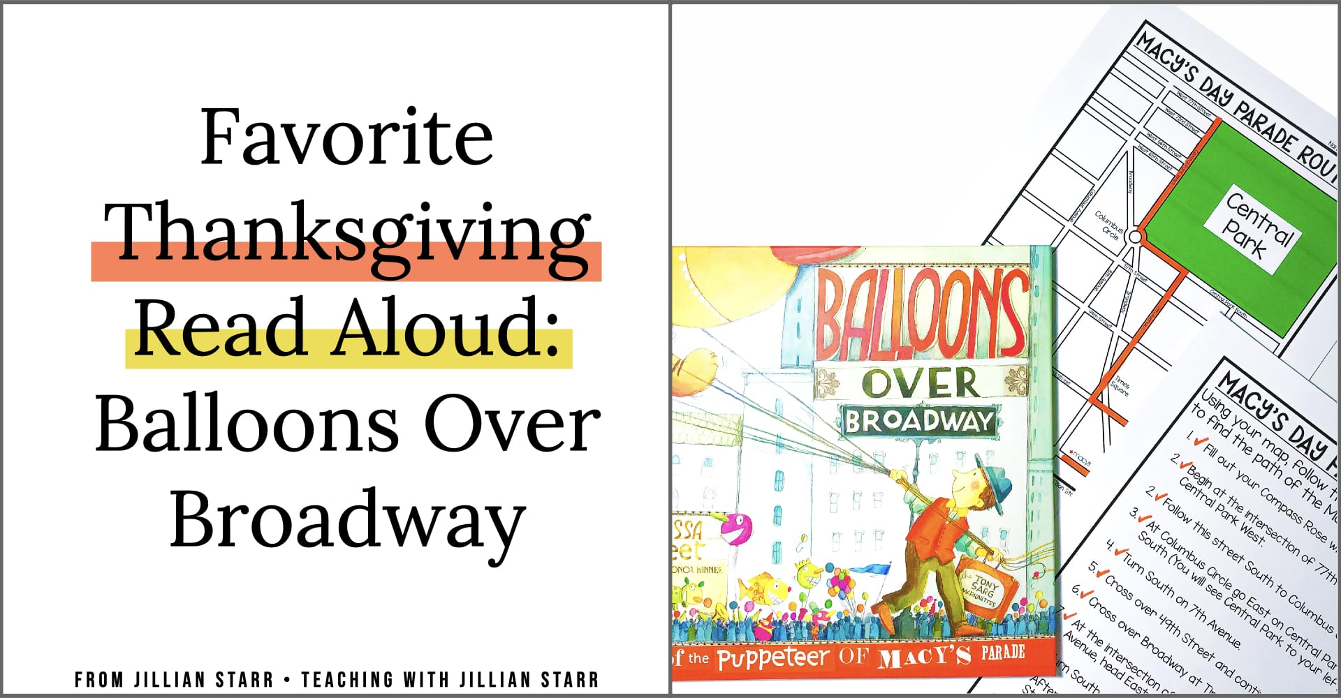 Favorite Thanksgiving Read Aloud- Balloons Over Broadway. This post includes a FREE mapping follows the Thanksgiving Macy's Day Parade. This freebie is perfect for first, second and third grade students in your classroom!