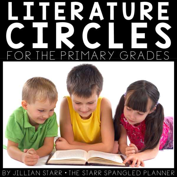 Literature Circles for the primary grades: Perfect to teach book groups or book clubs for grades 1, 2, 3, and 4