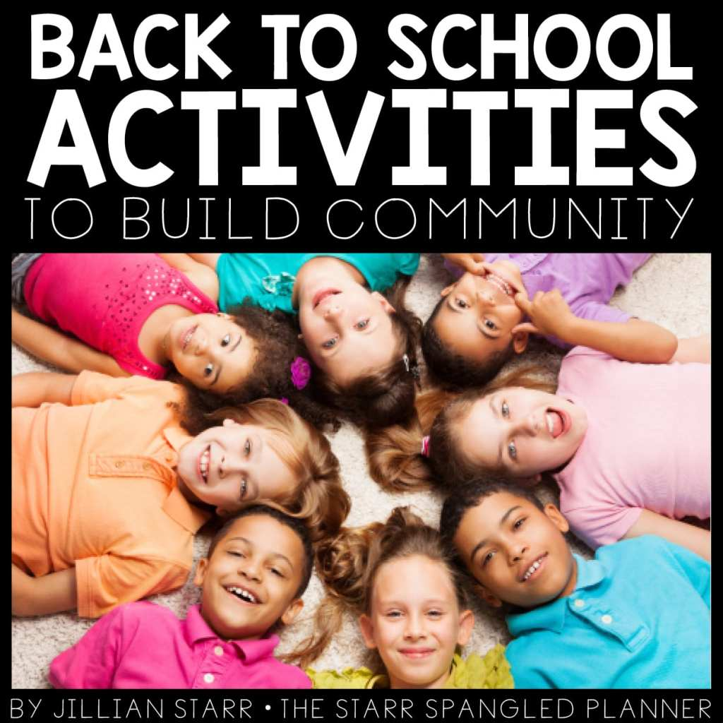 back to school activities to build community in the first weeks of school!