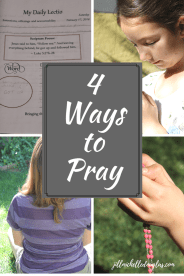 4 ways to pray