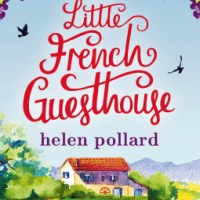 The Little French Guesthouse by Helen Pollard - 4.5*s