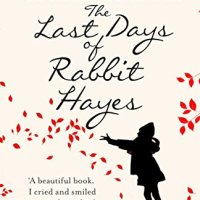 #ThrowbackThursday : The Last Days of Rabbit Hayes by Anna McPartlin - 4*s