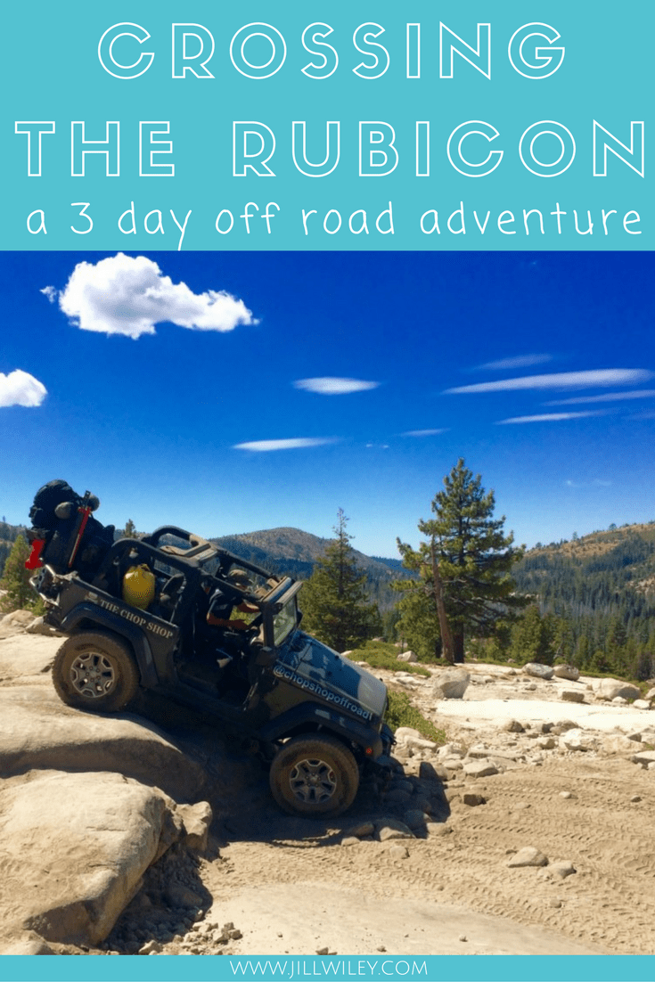 Crossing the Rubicon a 3 day off road adventure