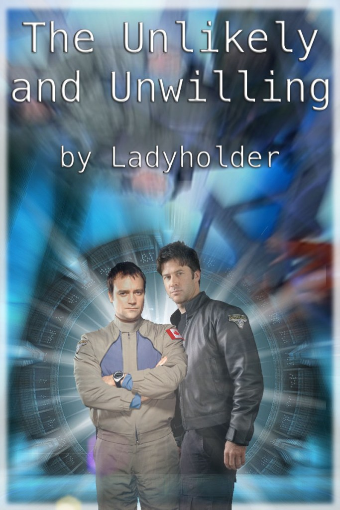 The Unlikely and Unwilling by Ladyholder