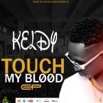 Keldy-Touch My Blood [FREE ALBUM]