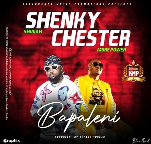 Shenky Ft Chester-Bapaleni.