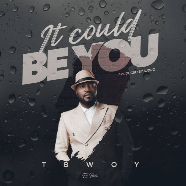 tbwoy it could be you 768x768
