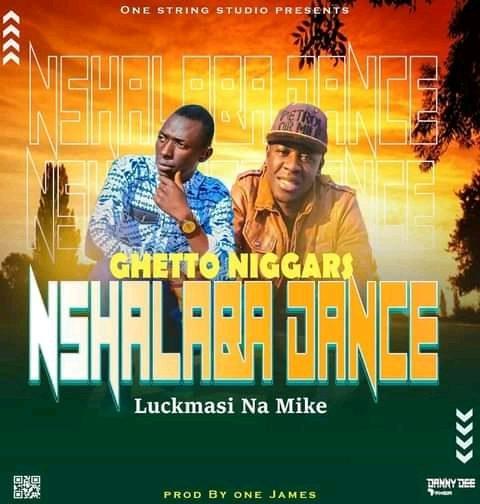 Luckmasi Na Mike-Nshalaba Dance.