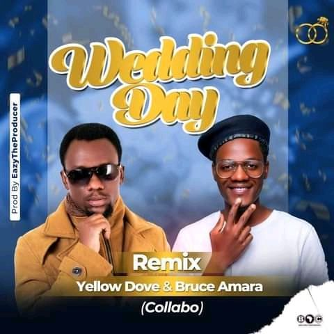 Yellow Dove X Bruce Amara-Wedding Day (Remix)