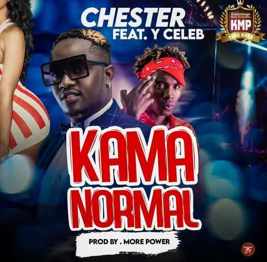 Chester Ft Y Celeb-Kama Normal.