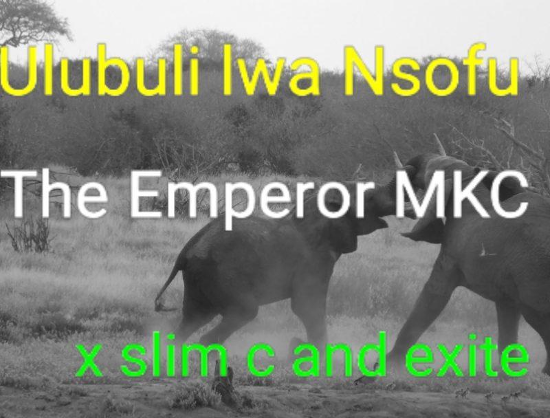 The Emperor MKC X Slim C-Ulubuli Lwansofu.