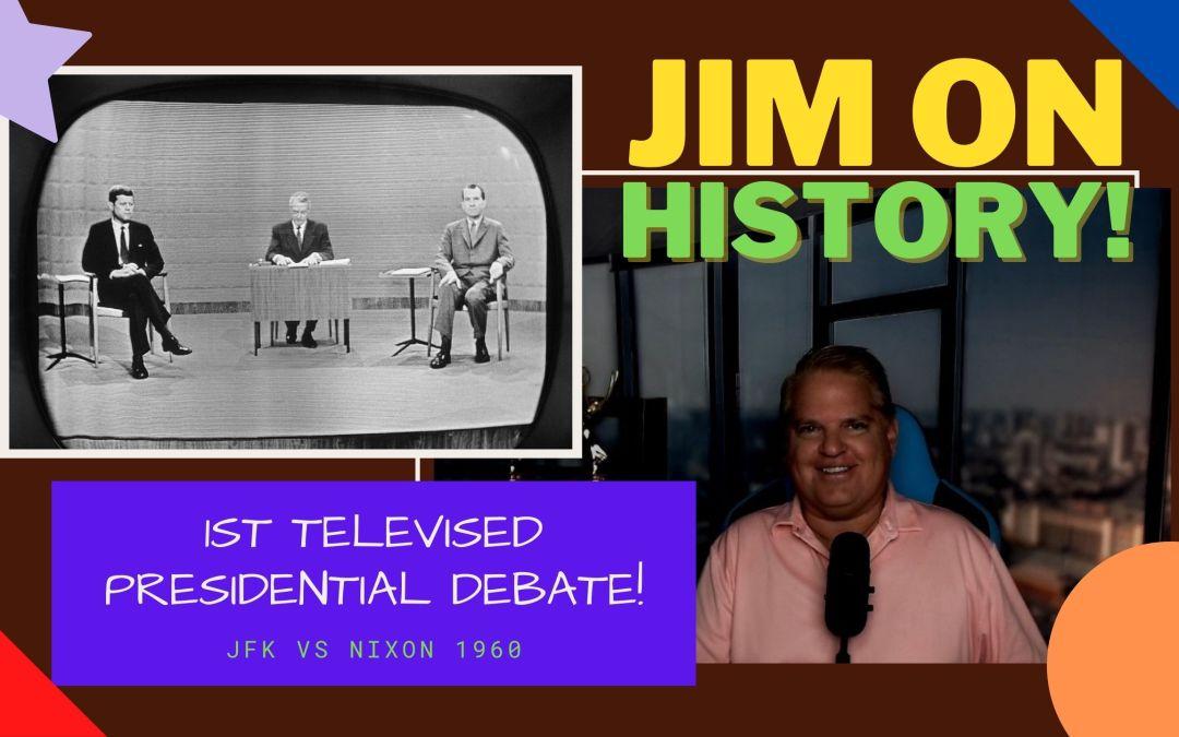 WATCH: Jim On History, JFK Vs Nixon – FIRST TV Presidential Debate