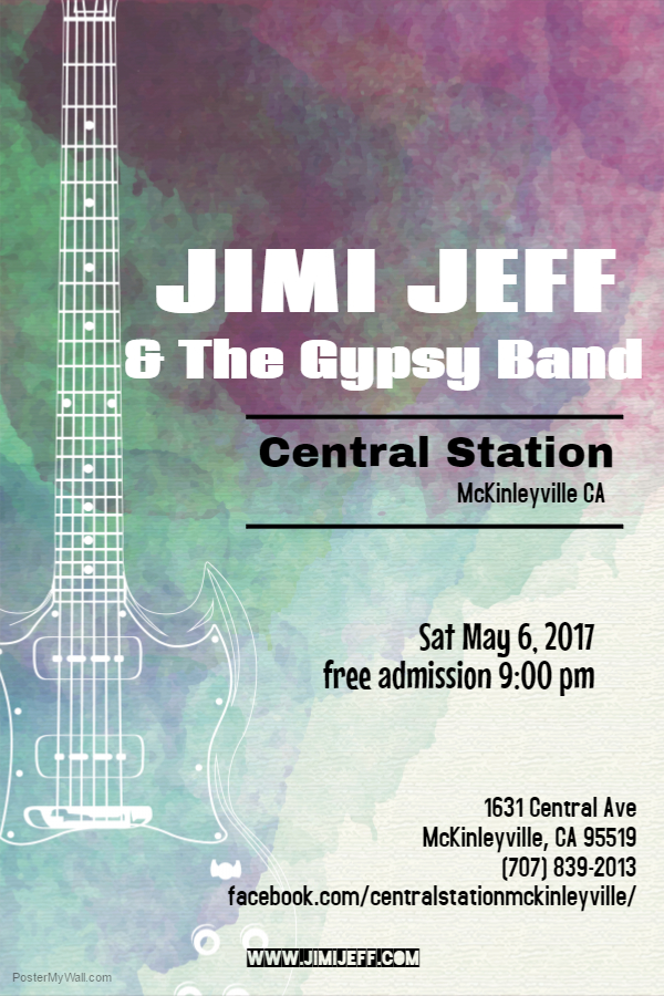 Jimi Jeff & The Gypsy Band at Central Station – Sat May 6, 2017