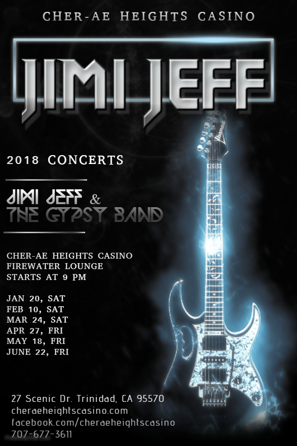 Jimi Jeff & The Gypsy Band 2018 Cher-Ae Heights Casino Schedule