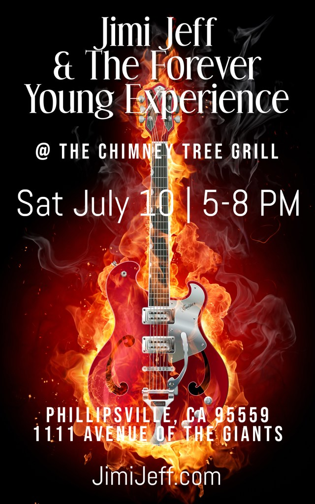 Jimi Jeff & The Forever Young Experience at The Chimney Tree Grill Phillipsville CA July 10, 2021