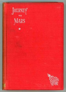 Journey to Mars (1894) by Gustavus W. Pope