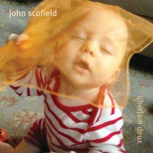 Uberjam Deux John Scofield