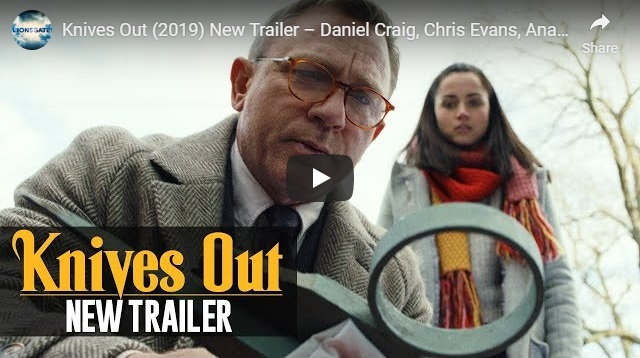 Knives Out Trailer 2 (2019) – Daniel Craig, Chris Evans, Ana de Armas