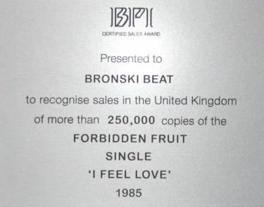 BPI Sales Award Bronski Beat I Feel Love