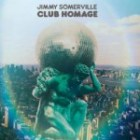 JIMMY SOMERVILLE - Club Homage