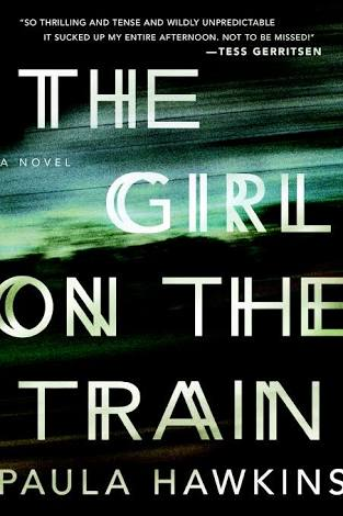 The Girl on the Train by Paula Hawkins: Book Review