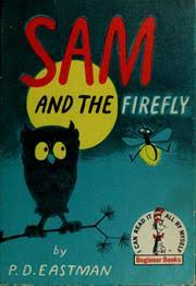 Sam and the Firefly by P. D. Eastman: Book Review
