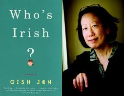 Who's Irish by Gish Jen: A Review